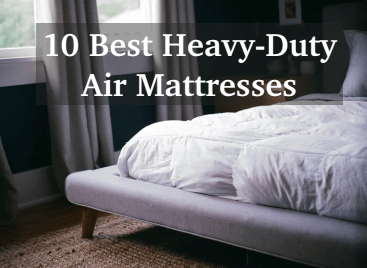 best heavy-duty air mattresses for heavy people
