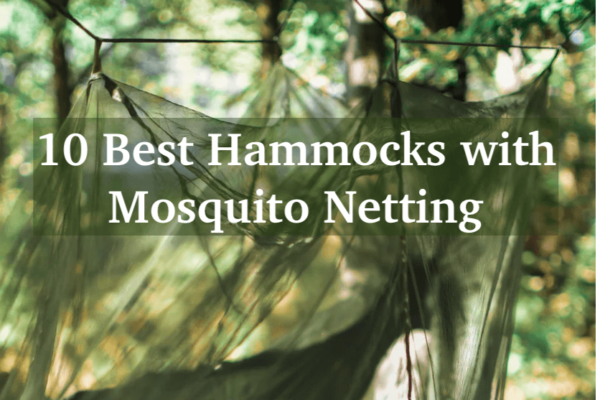 10 Best Hammocks With Mosquito Netting — No More Bug Bites, Ever!