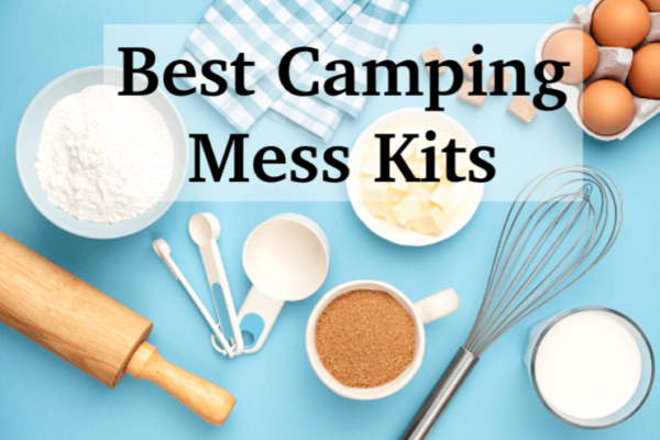 10 Best Camping Mess Kits For Yummy Meals