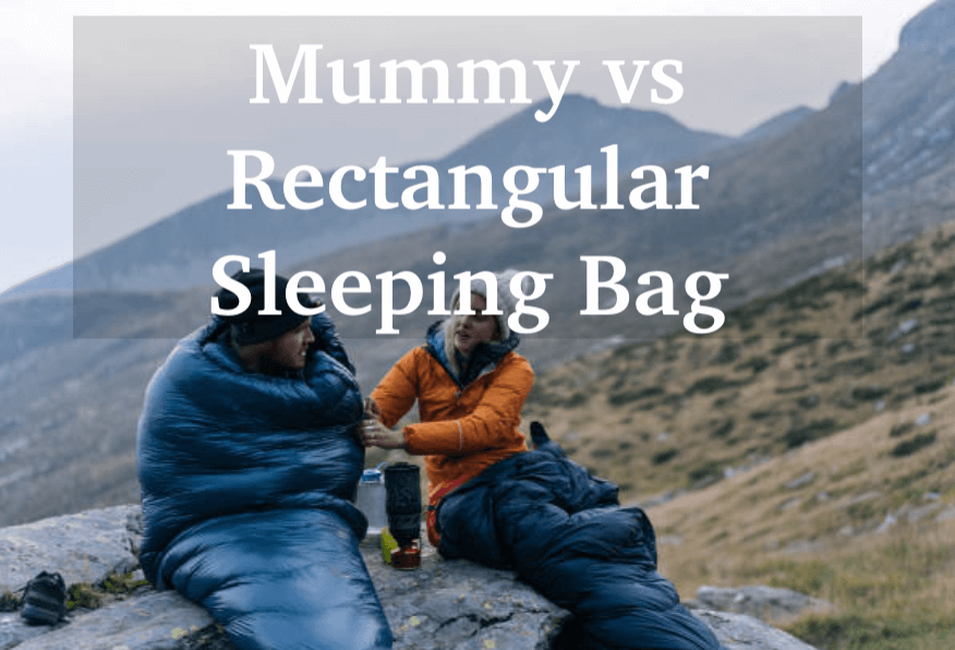mummy vs rectangular sleeping bag
