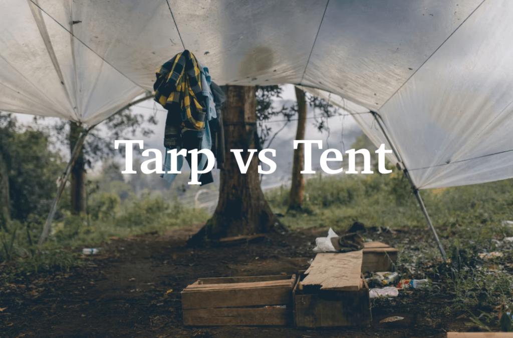 tarp vs tent