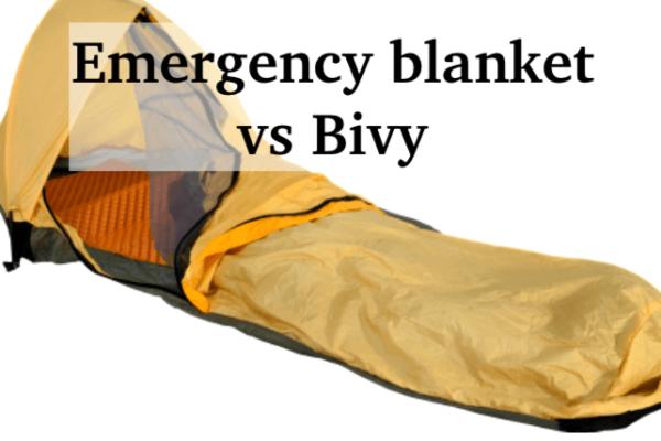 Emergency Blanket vs Bivy – 6 Factors to Consider